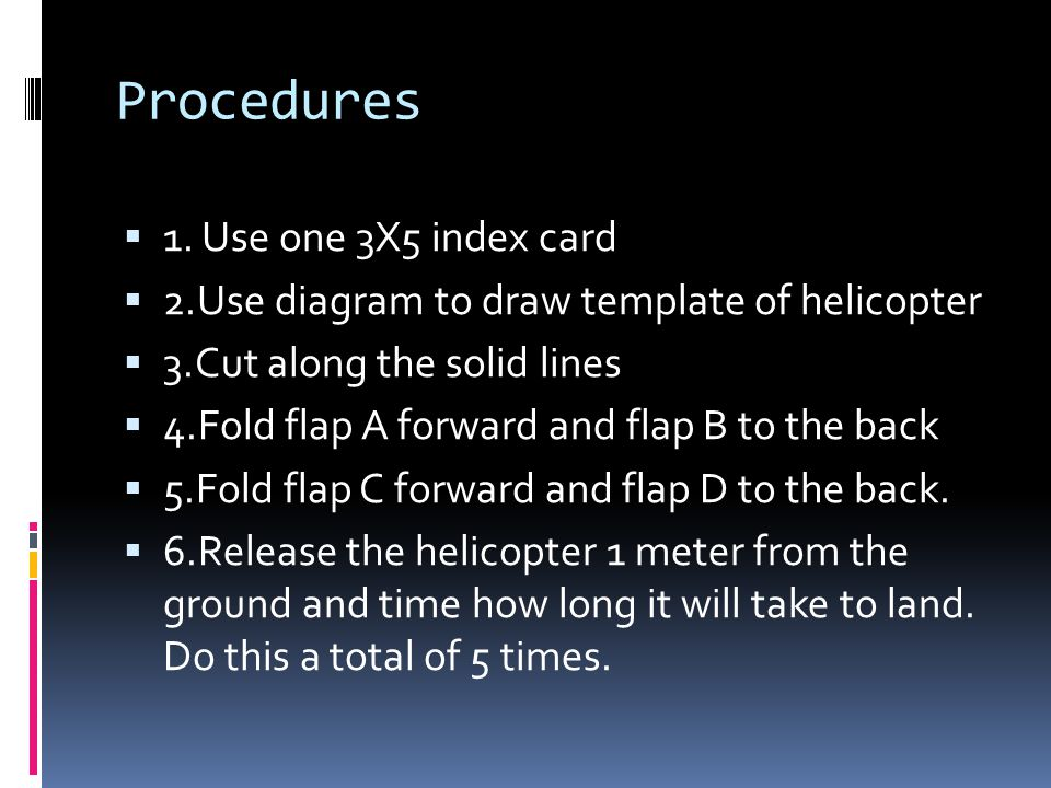 Procedures 1. Use one 3X5 index card