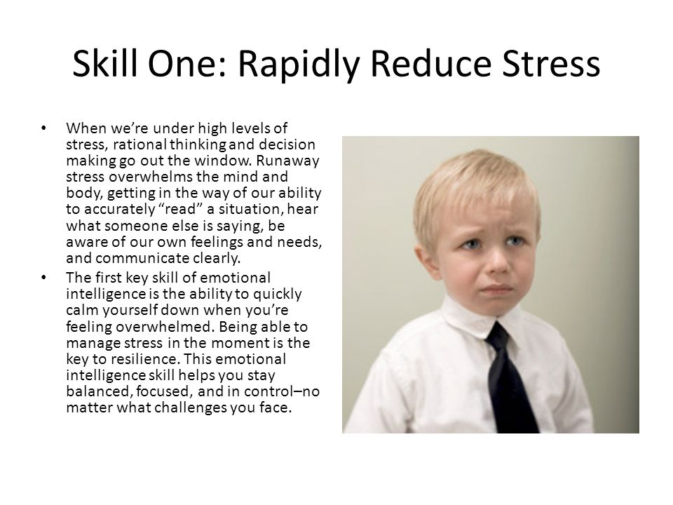 Skill One: Rapidly Reduce Stress