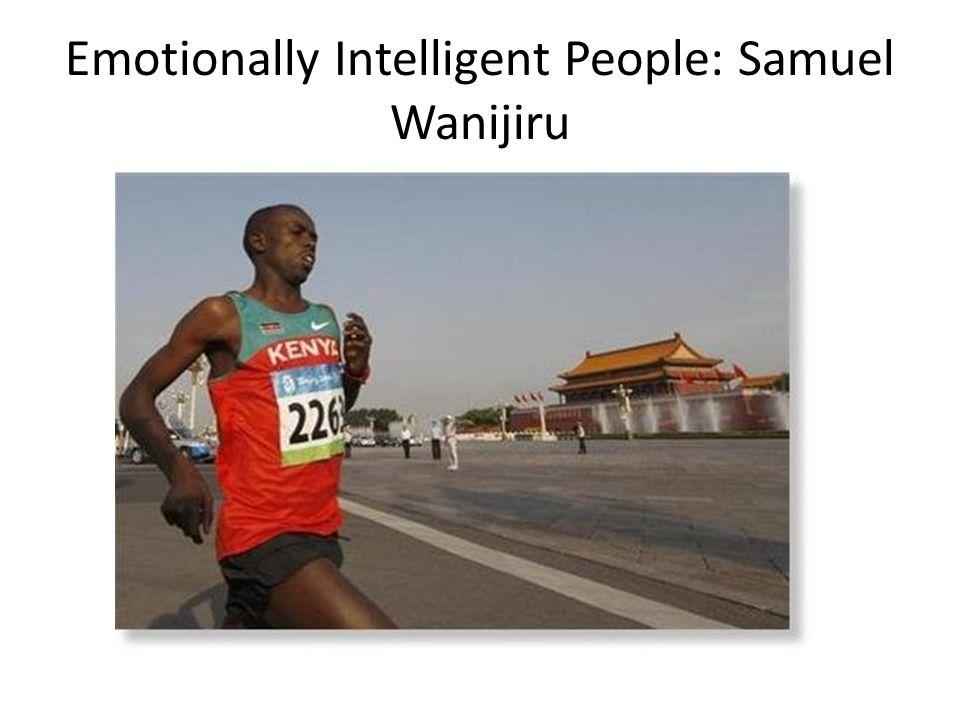Emotionally Intelligent People: Samuel Wanijiru