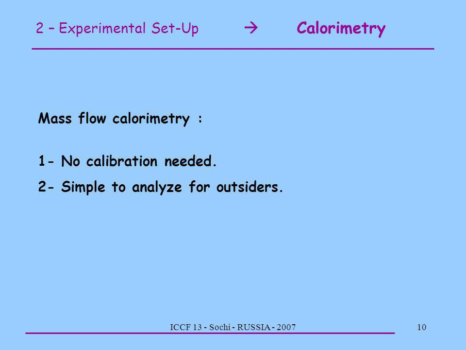2 – Experimental Set-Up  Calorimetry