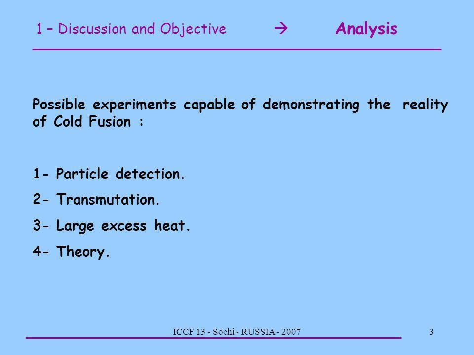 1 – Discussion and Objective  Analysis