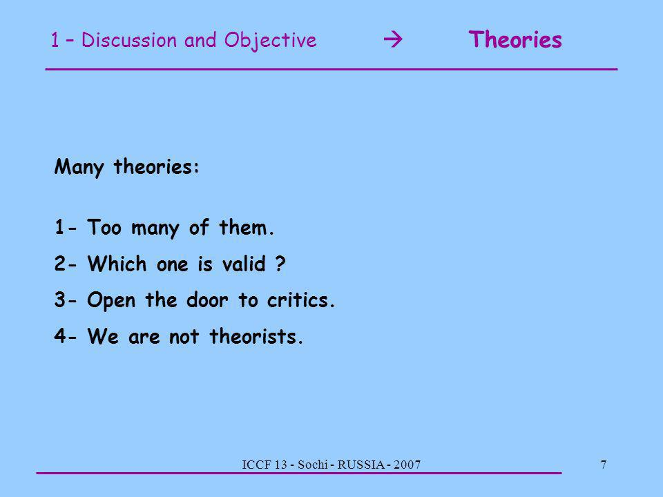 1 – Discussion and Objective  Theories