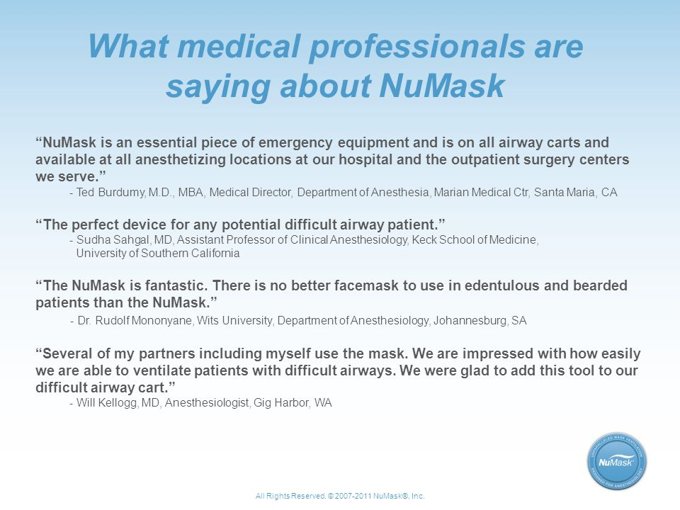 What medical professionals are saying about NuMask