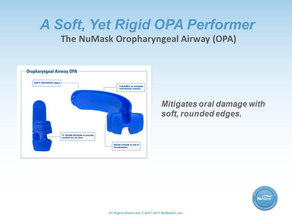 A Soft, Yet Rigid OPA Performer