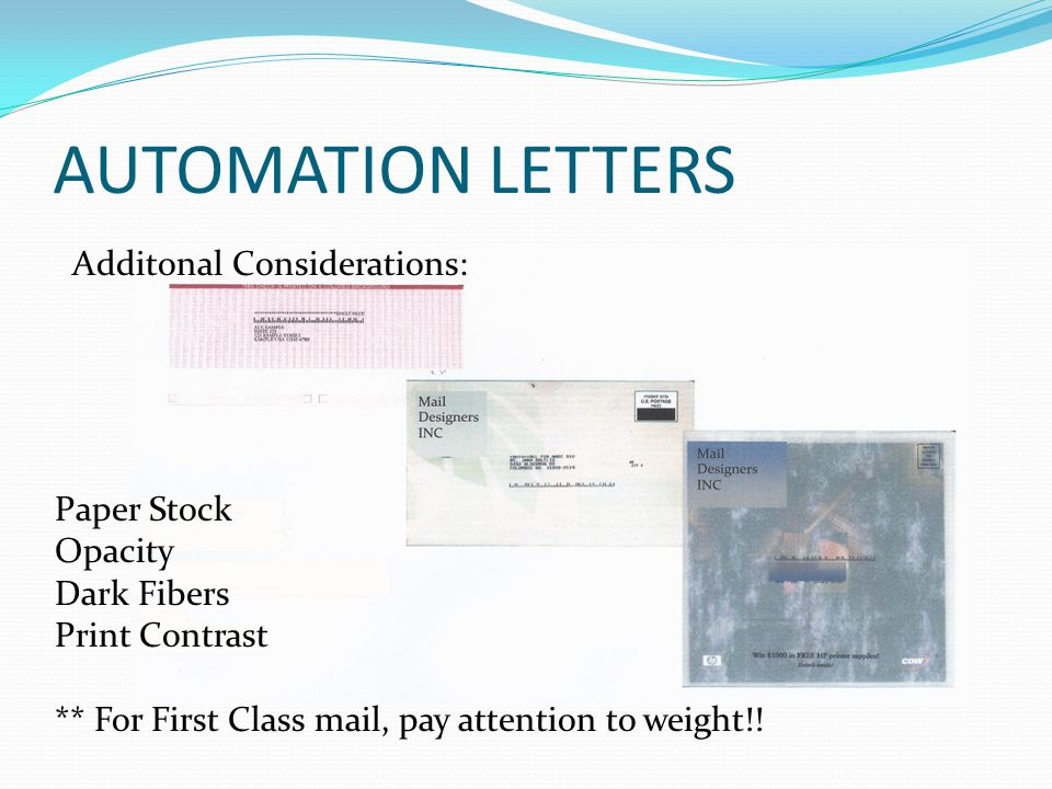 AUTOMATION LETTERS Additonal Considerations: Paper Stock Opacity