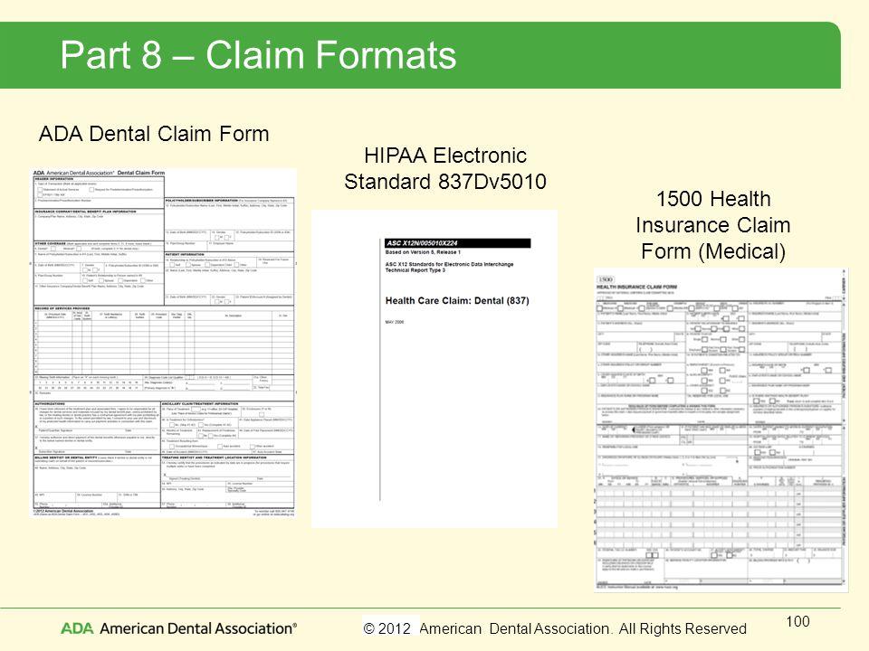 Part 8 – Claim Formats ADA Dental Claim Form