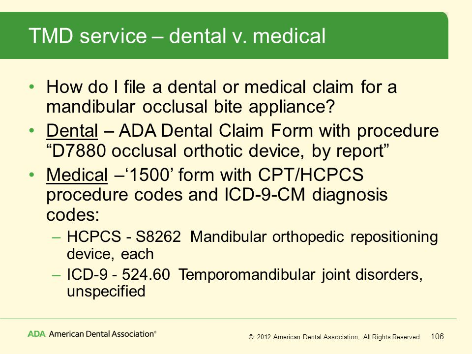 TMD service – dental v. medical