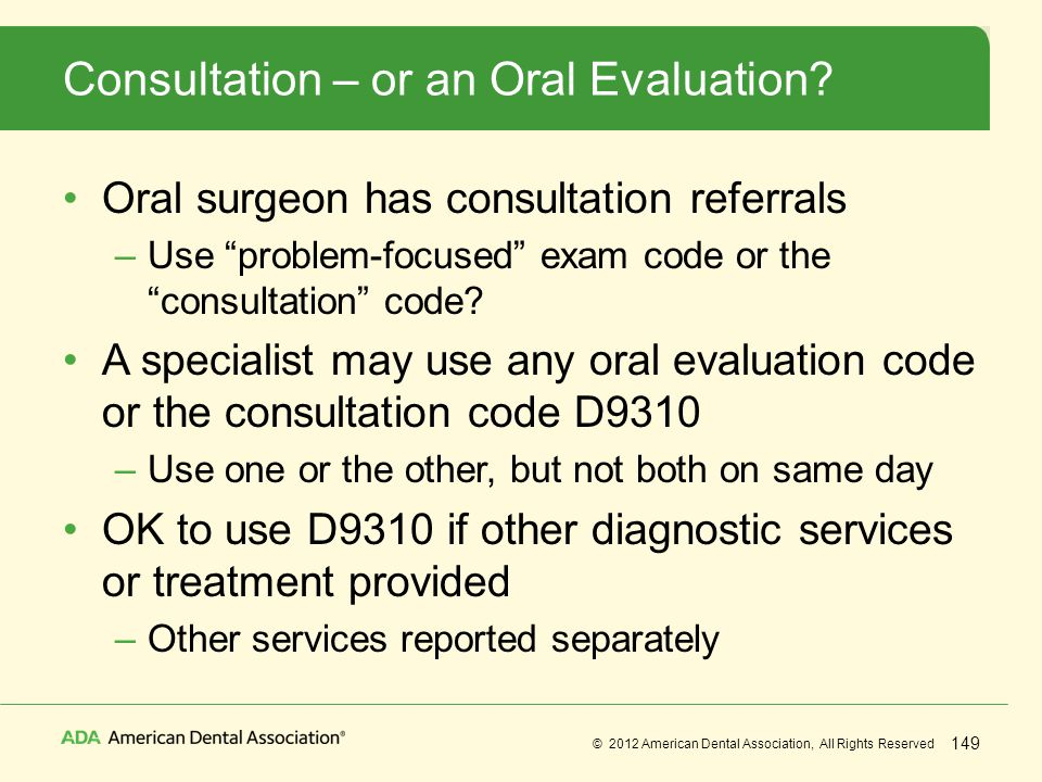 Consultation – or an Oral Evaluation