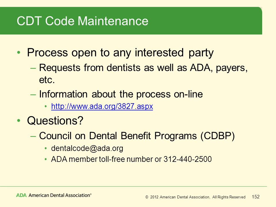 CDT Code Maintenance Process open to any interested party Questions