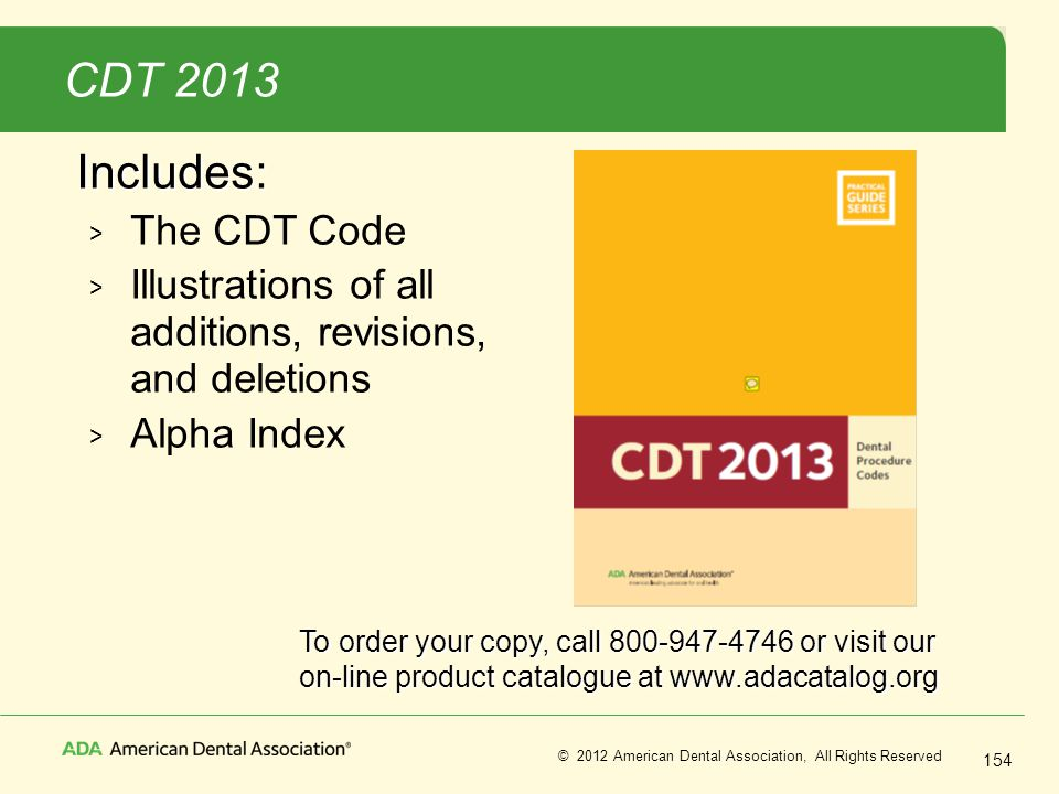 CDT 2013 Includes: The CDT Code