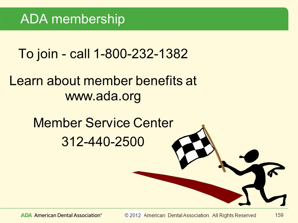 Learn about member benefits at www.ada.org