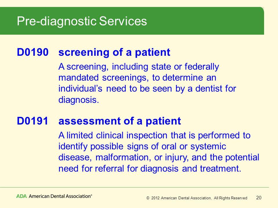 Pre-diagnostic Services