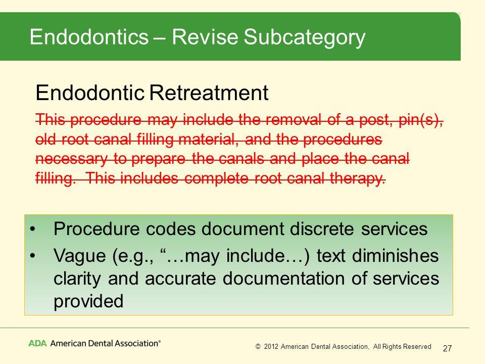 Endodontics – Revise Subcategory
