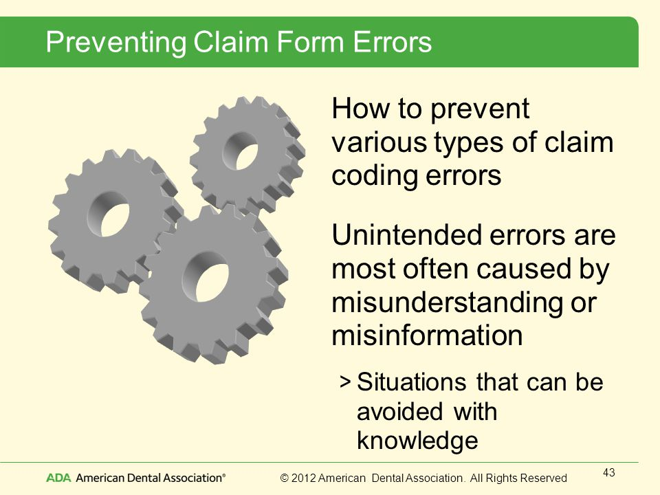 Preventing Claim Form Errors
