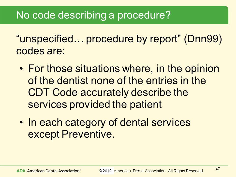 No code describing a procedure