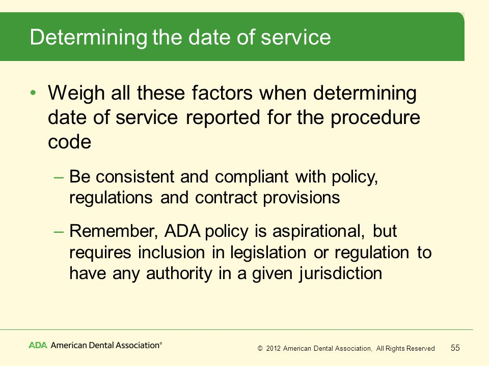 Determining the date of service