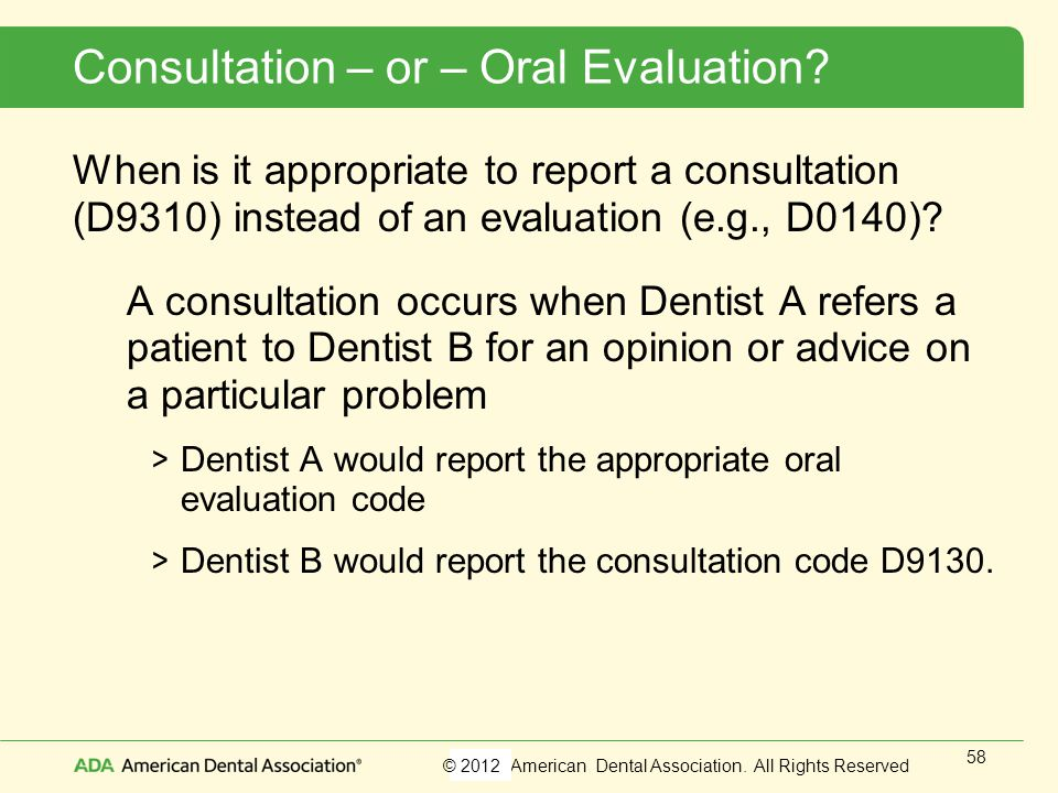 Consultation – or – Oral Evaluation
