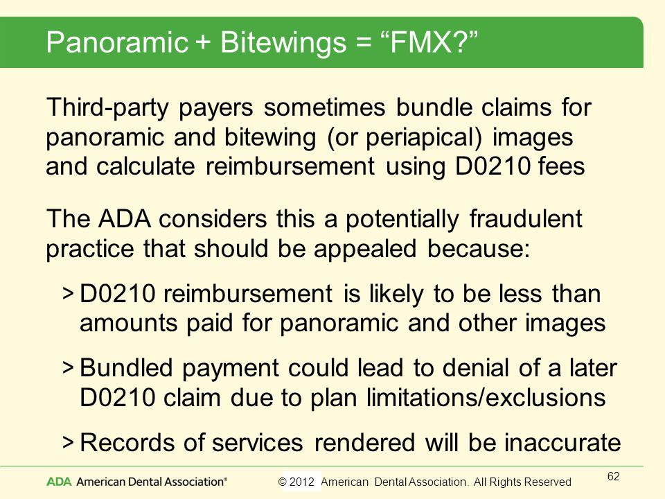 Panoramic + Bitewings = FMX
