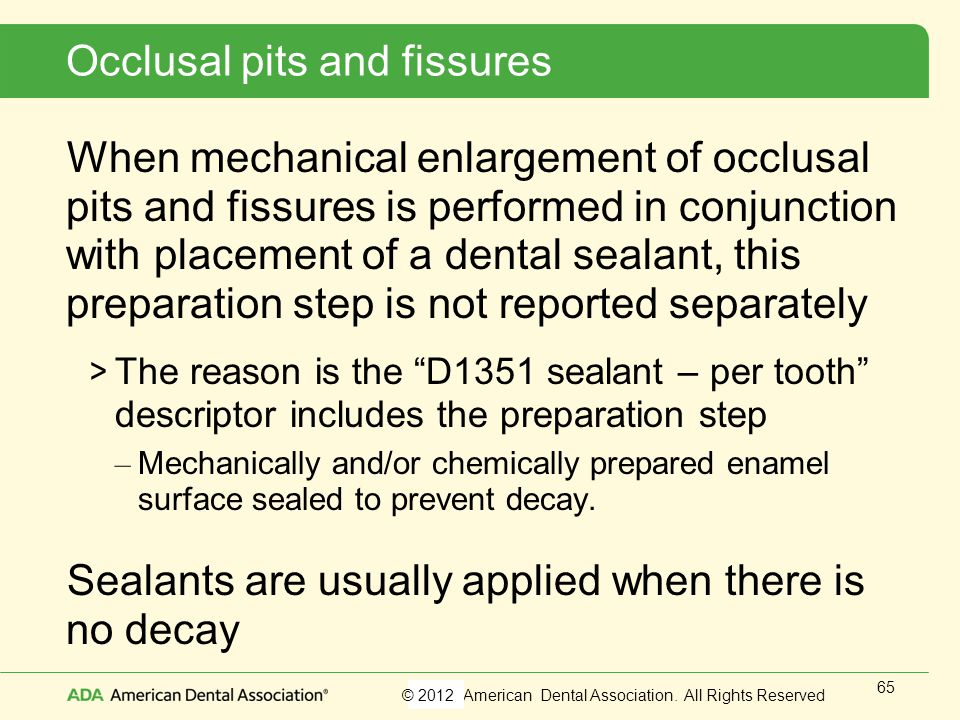 Occlusal pits and fissures
