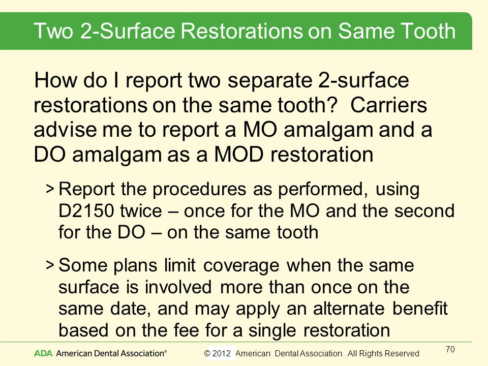 Two 2-Surface Restorations on Same Tooth