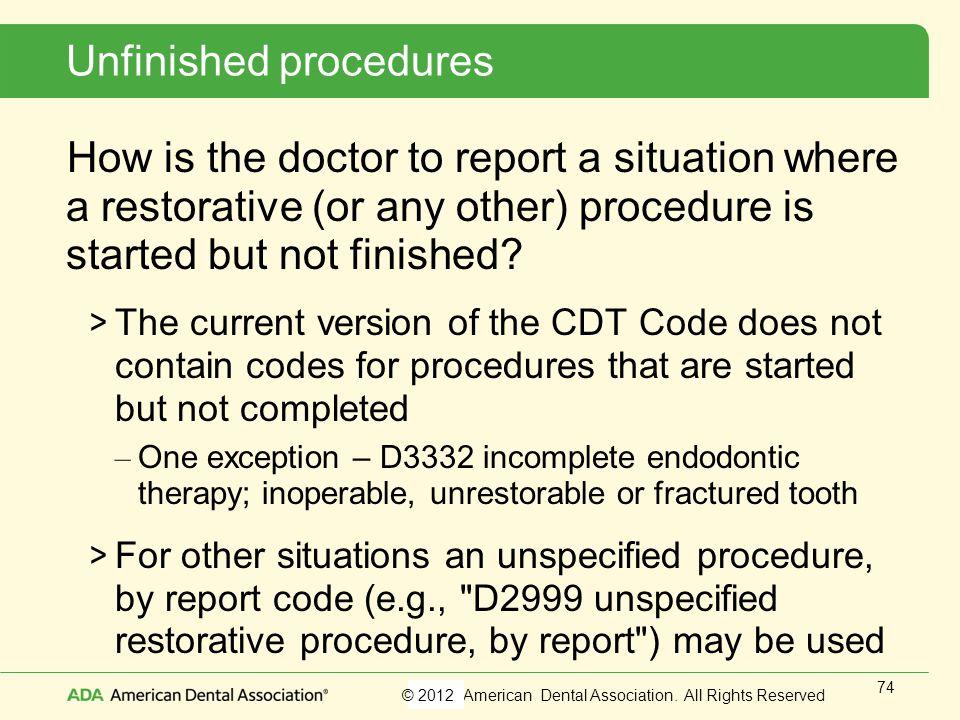 Unfinished procedures
