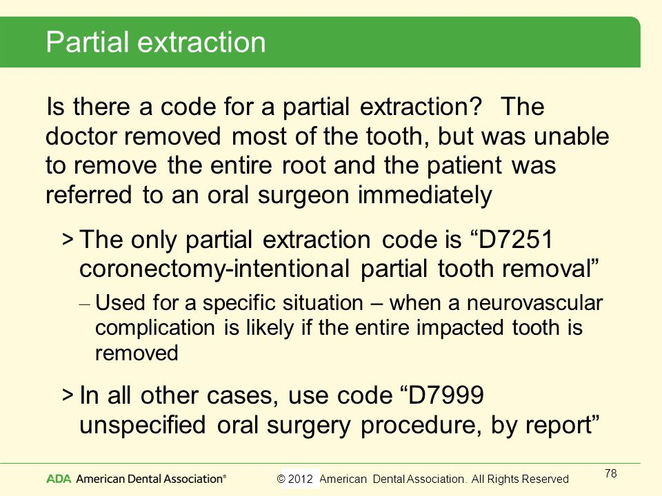 Partial extraction