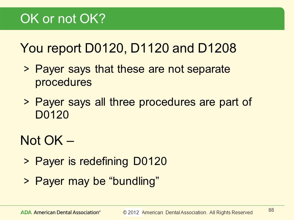 OK or not OK You report D0120, D1120 and D1208 Not OK –