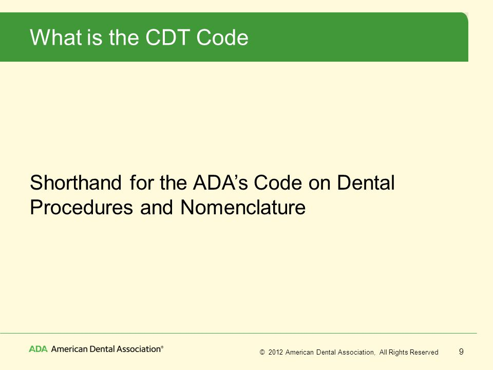 What is the CDT Code Shorthand for the ADA's Code on Dental Procedures and Nomenclature
