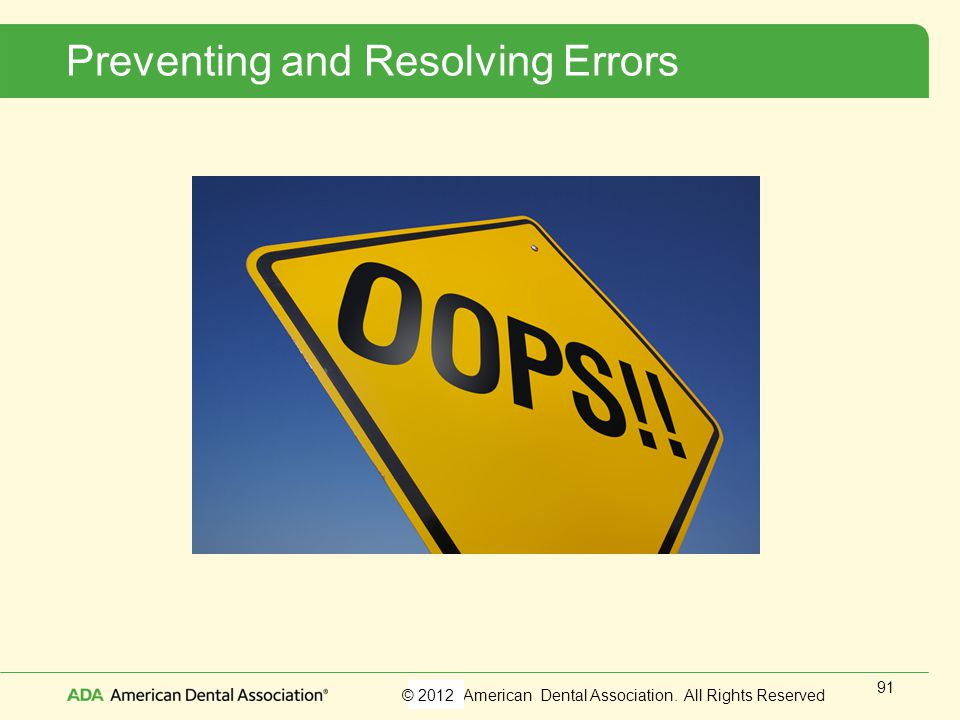 Preventing and Resolving Errors