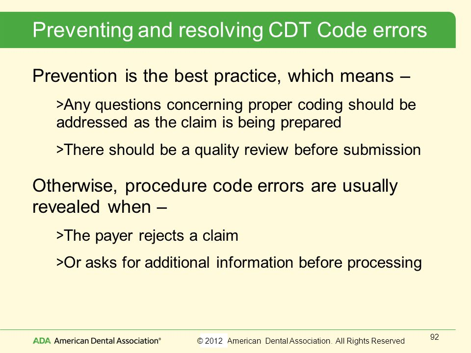 Preventing and resolving CDT Code errors