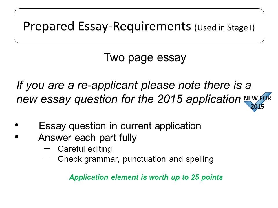 Prepared Essay-Requirements (Used in Stage I)