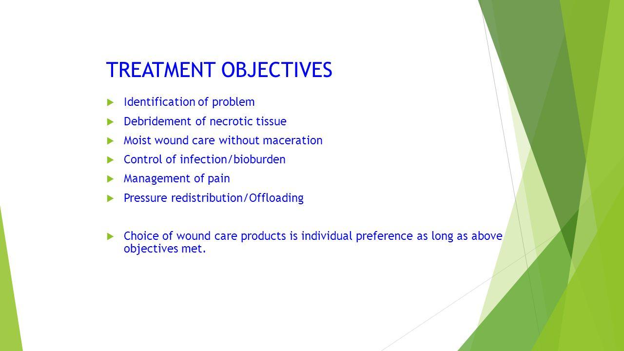 TREATMENT OBJECTIVES Identification of problem