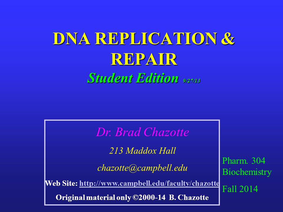 DNA REPLICATION & REPAIR Student Edition 9/27/13