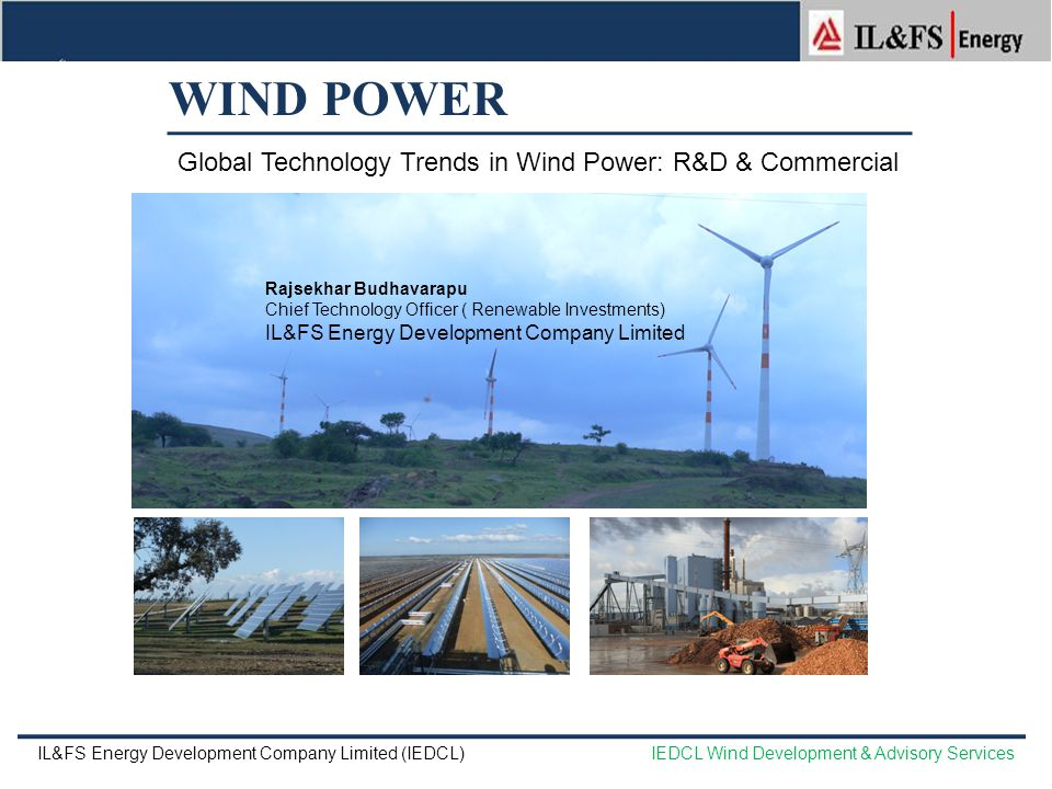 WIND POWER Global Technology Trends in Wind Power: R&D & Commercial