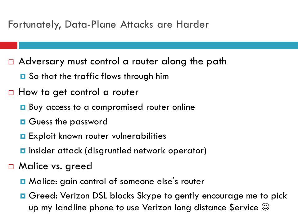 Fortunately, Data-Plane Attacks are Harder