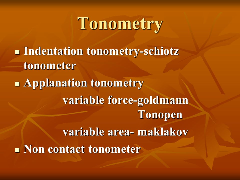 Tonometry Indentation tonometry-schiotz tonometer