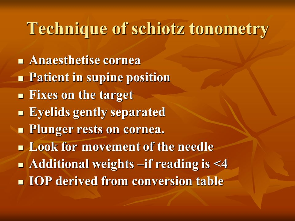 Technique of schiotz tonometry