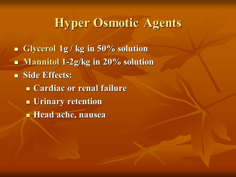 Hyper Osmotic Agents Glycerol 1g / kg in 50% solution