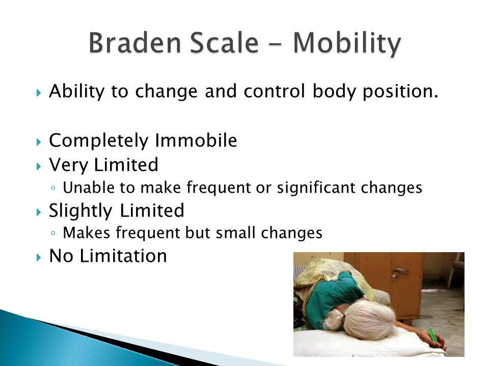 Braden Scale - Mobility