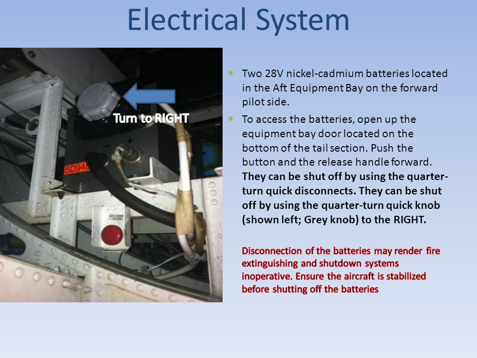 Electrical System Turn to RIGHT