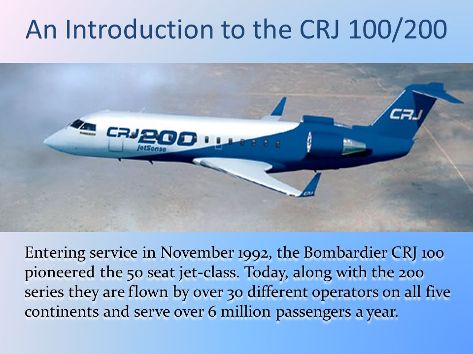 An Introduction to the CRJ 100/200