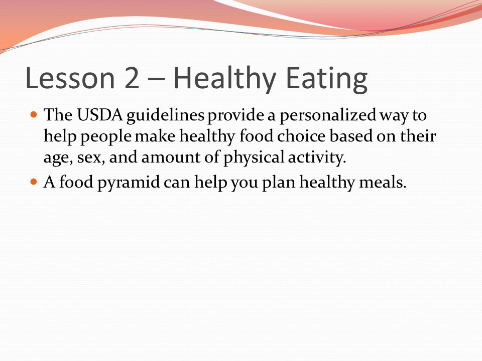 Lesson 2 – Healthy Eating