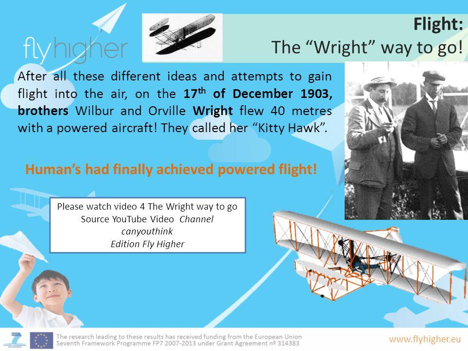 Human's had finally achieved powered flight!