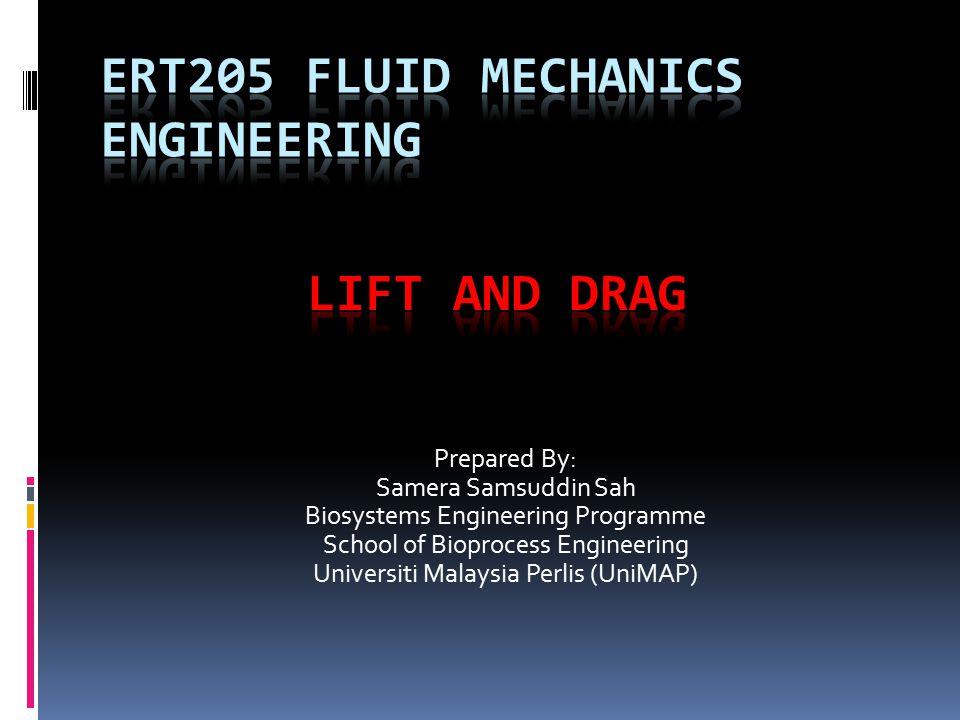 ERT205 FLUID MECHANICS ENGINEERING