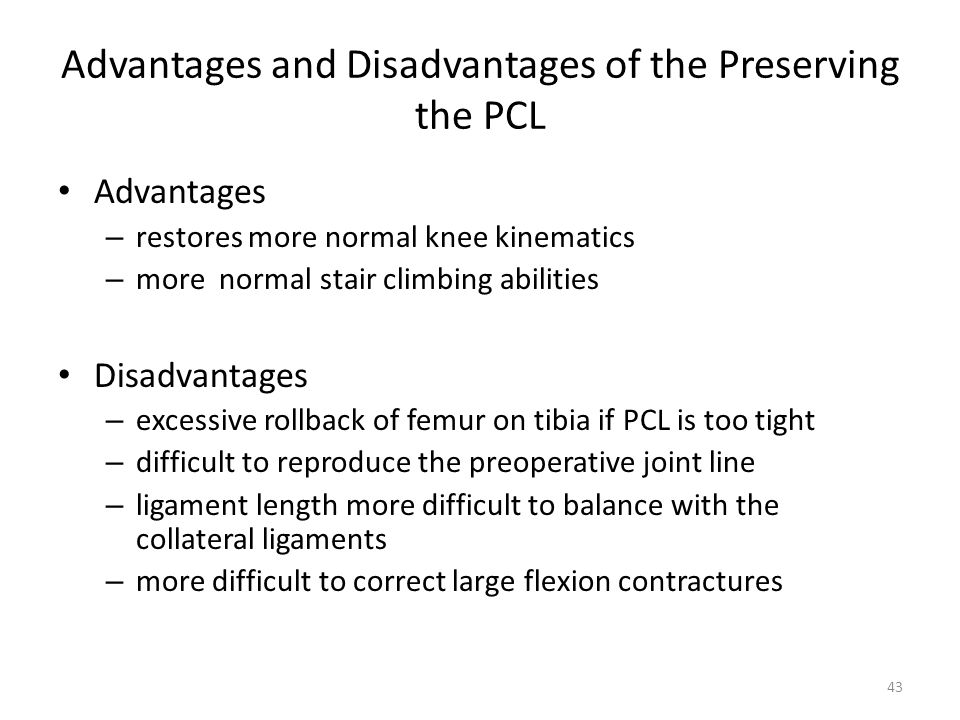 Advantages and Disadvantages of the Preserving the PCL