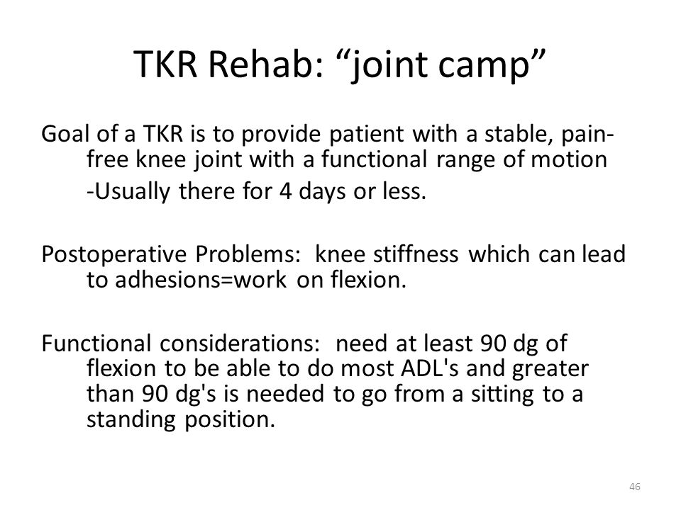 TKR Rehab: joint camp