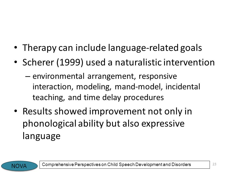 Therapy can include language-related goals