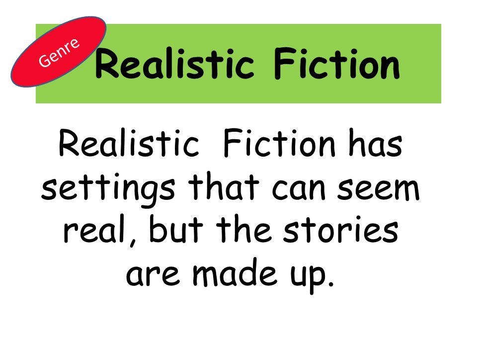 Realistic Fiction Genre.