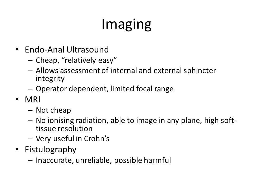 Imaging Endo-Anal Ultrasound MRI Fistulography