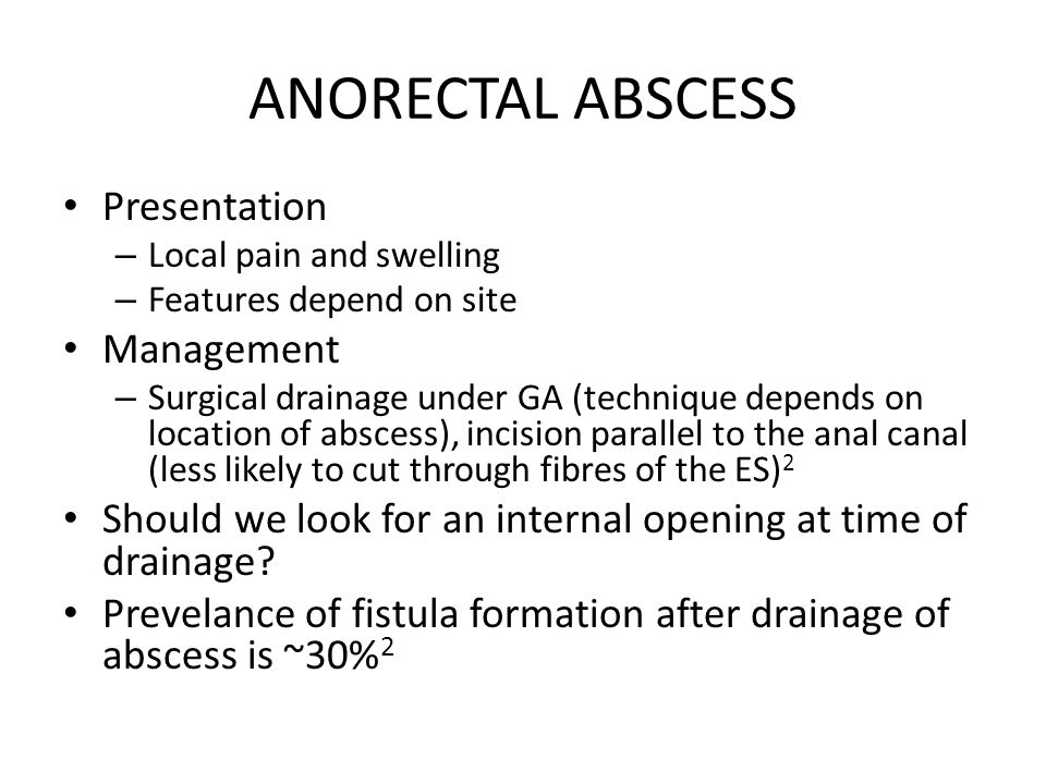 ANORECTAL ABSCESS Presentation Management